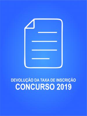 Devolução Taxa Inscrição Concurso 2019
