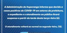 Administração de Ituporanga suspende expediente e atendimento ao público devido a casos positivos de