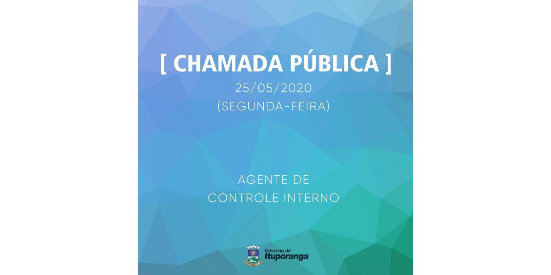 Administração Municipal anuncia Chamada Pública para contratar de Agente de Controle Interno