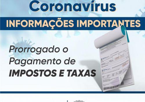 Administração Municipal prorroga  prazos para recolhimento de impostos em razão do Coronavírus