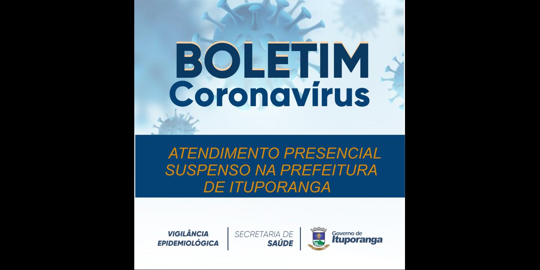 ADMINISTRAÇÃO MUNICIPAL SUSPENDE ATENDIMENTOS PRESENCIAIS