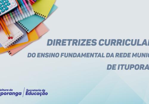 Diretrizes Curriculares do Ensino Fundamental da Rede Municipal de Ituporanga