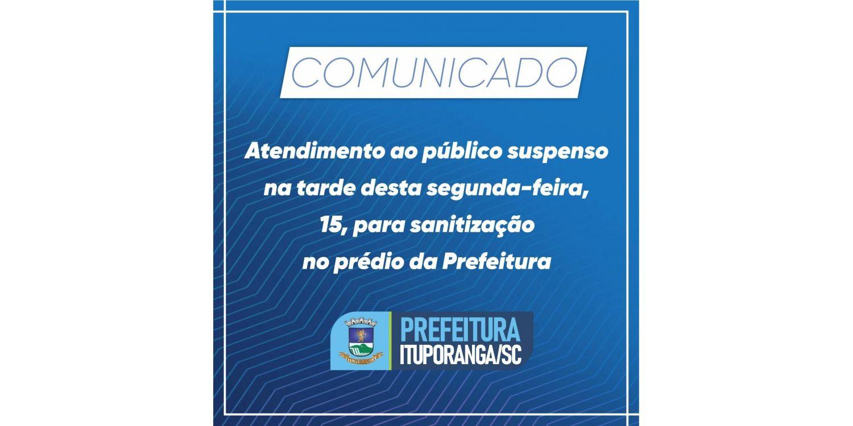 Expediente da prefeitura de Ituporanga estará suspenso para sanitização na tarde desta segunda-feira