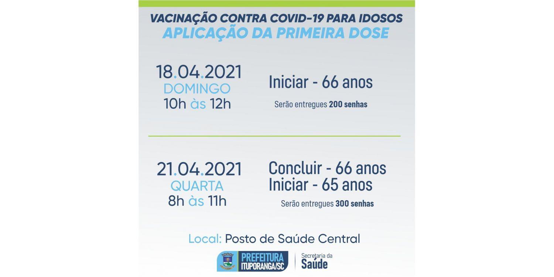 Idosos com 66 anos começam a ser vacinados no domingo em Ituporanga