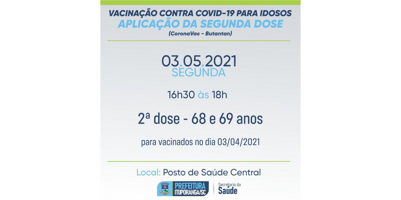 Idosos com 68 e 69 anos recebem nessa segunda (03)  Dose 2 da CoronaVac em Ituporanga