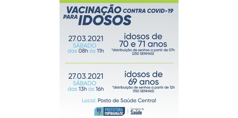 Idosos de 71, 70 e 69 anos serão vacinados neste sábado em Ituporanga