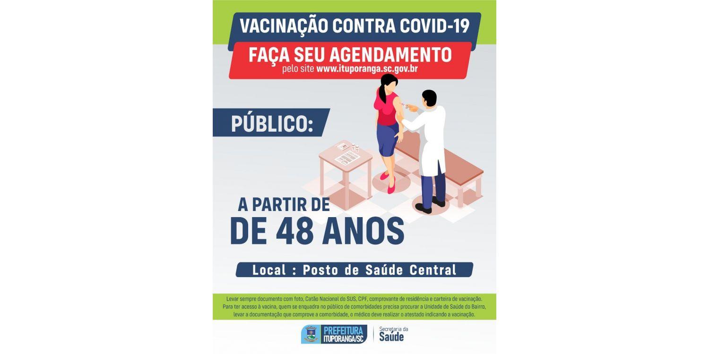 Ituporanga amplia público e pessoas a partir de 48 anos já podem ser vacinadas contra a COVID-19