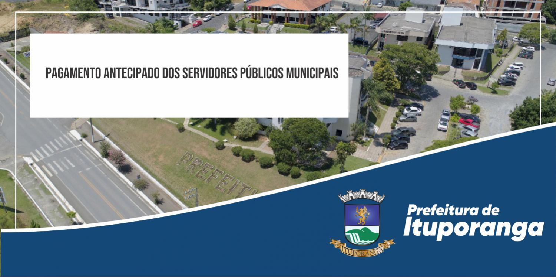 Município disponibiliza o Pagamento Antecipado aos Servidores Públicos Municipais