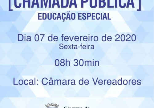 SECRETARIA DA EDUCAÇÃO REALIZA  CHAMADA PÚBLICA PARA EDUCAÇÃO ESPECIAL