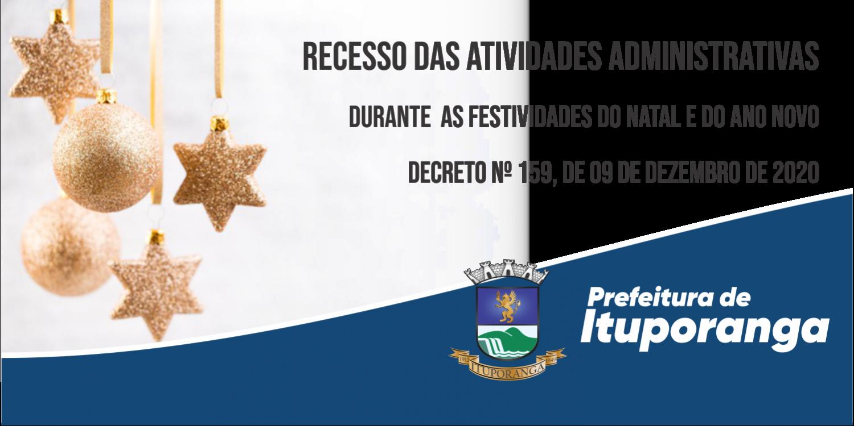 RECESSO FUNCIONAL DURANTE AS FESTIVIDADES DO NATAL E DO ANO NOVO