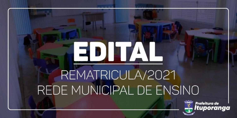 REMATRÍCULAS PARA 2021 NA REDE MUNICIPAL DE ENSINO