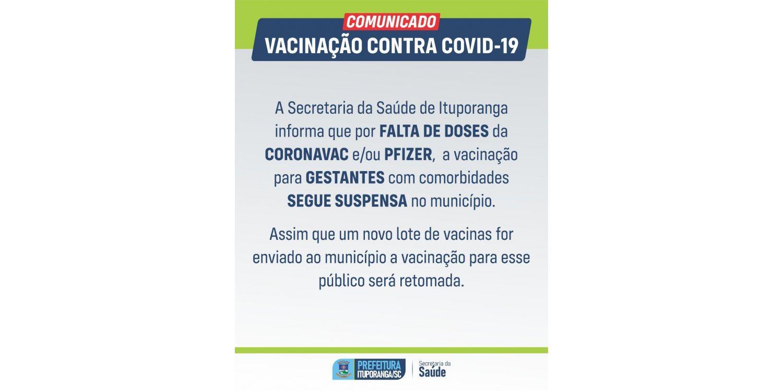 Vacinação contra a COVID para gestantes segue suspensa em Ituporanga